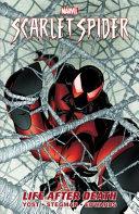 Scarlet Spider - Volume 1
