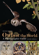Owls of the World - A Photographic Guide