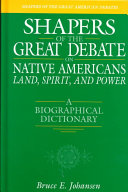 Shapers Of The Great Debate On Native Americans Land Spirit And Power
