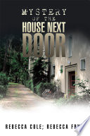 Mystery of the House Next Door Book