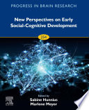 New Perspectives on Early Social Cognitive Development