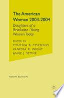 The American Woman, 2003-2004