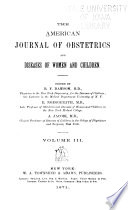 The American Journal of Obstetrics and Diseases of Women and Children Book