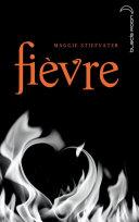 Saga Frisson 2 - Fièvre