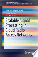 Scalable Signal Processing in Cloud Radio Access Networks