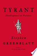 Tyrant  Shakespeare on Politics