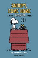 Snoopy, Come Home Pdf/ePub eBook