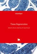 Tissue Regeneration