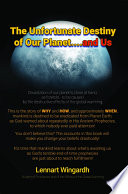 The Unfortunate Destiny Of Our Planet And Us