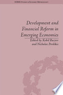 Development and Financial Reform in Emerging Economies