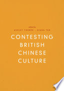 Contesting British Chinese Culture