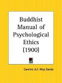 Buddhist Manual of Psychological Ethics 1900
