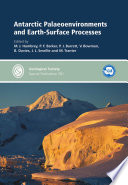 Antarctic Palaeoenvironments and Earth Surface Processes Book