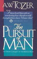 The Pursuit of Man