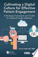 Cultivating a Digital Culture for Effective Patient Engagement