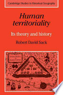 Human Territoriality  : Its Theory and History