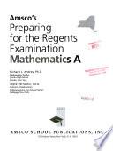 Amsco's Preparing for the Regents Examination Mathematics A