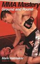 MMA Mastery: Ground and Pound