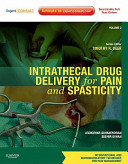 Intrathecal Drug Delivery for Pain and Spasticity