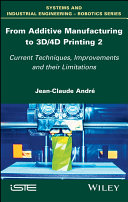 From Additive Manufacturing to 3D/4D Printing 2