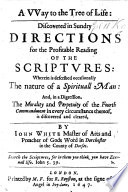 A Way to the Tree of Life  discovered in sundry directions for the profitable reading of the Scriptures  etc   With a recommendatory epistle by Thomas Goodwin