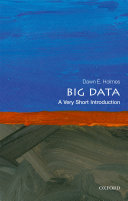 Big Data  a Very Short Introduction