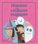 Pdf Histoires de créatures magiques Telecharger