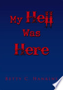 My Hell Was Here