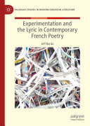 Experimentation and the Lyric in Contemporary French Poetry