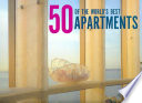 Fifty of the World's Best Apartments