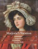 Marjorie s Vacation