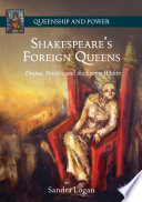 Shakespeare   s Foreign Queens