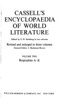 Cassell's Encyclopaedia of World Literature: Biographies A-K