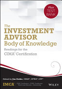 The Investment Advisor Body of Knowledge   Test Bank