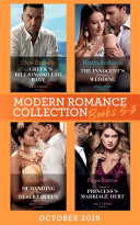 Modern Romance October 2019 Books 5-8: The Greek's Billion-Dollar Baby (Crazy Rich Greek Weddings) / The Innocent's Emergency Wedding / Demanding His Desert Queen / Virgin Princess's Marriage Debt