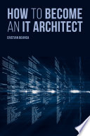 How to Become an It Architect Book