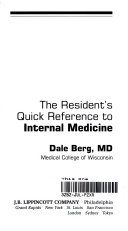 The Resident s Quick Reference to Internal Medicine Book