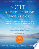 The CBT Anxiety Solution Workbook