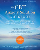 The CBT Anxiety Solution Workbook Pdf/ePub eBook
