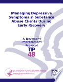 Managing Depressive Symptoms In Substance Abuse Clients During Early Recovery