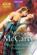 Highlander meiner Sehnsucht  : Roman