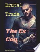 Brutal Trade