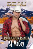 Beau: Remington Ranch 4