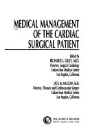 Medical Management of the Cardiac Surgical Patient
