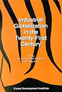 Industrial Globalization in the Twenty first Century Book