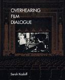 Overhearing Film Dialogue