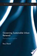 Governing Sustainable Urban Renewal