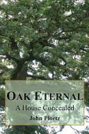 Oak Eternal