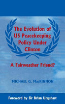 The Evolution of US Peacekeeping Policy Under Clinton