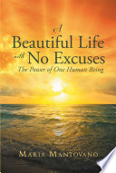 A Beautiful Life with No Excuses Book PDF